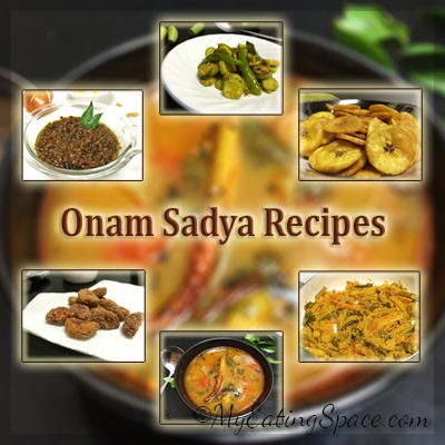 Onam Sadya : 20+ Vegetarian dishes in Kerala style