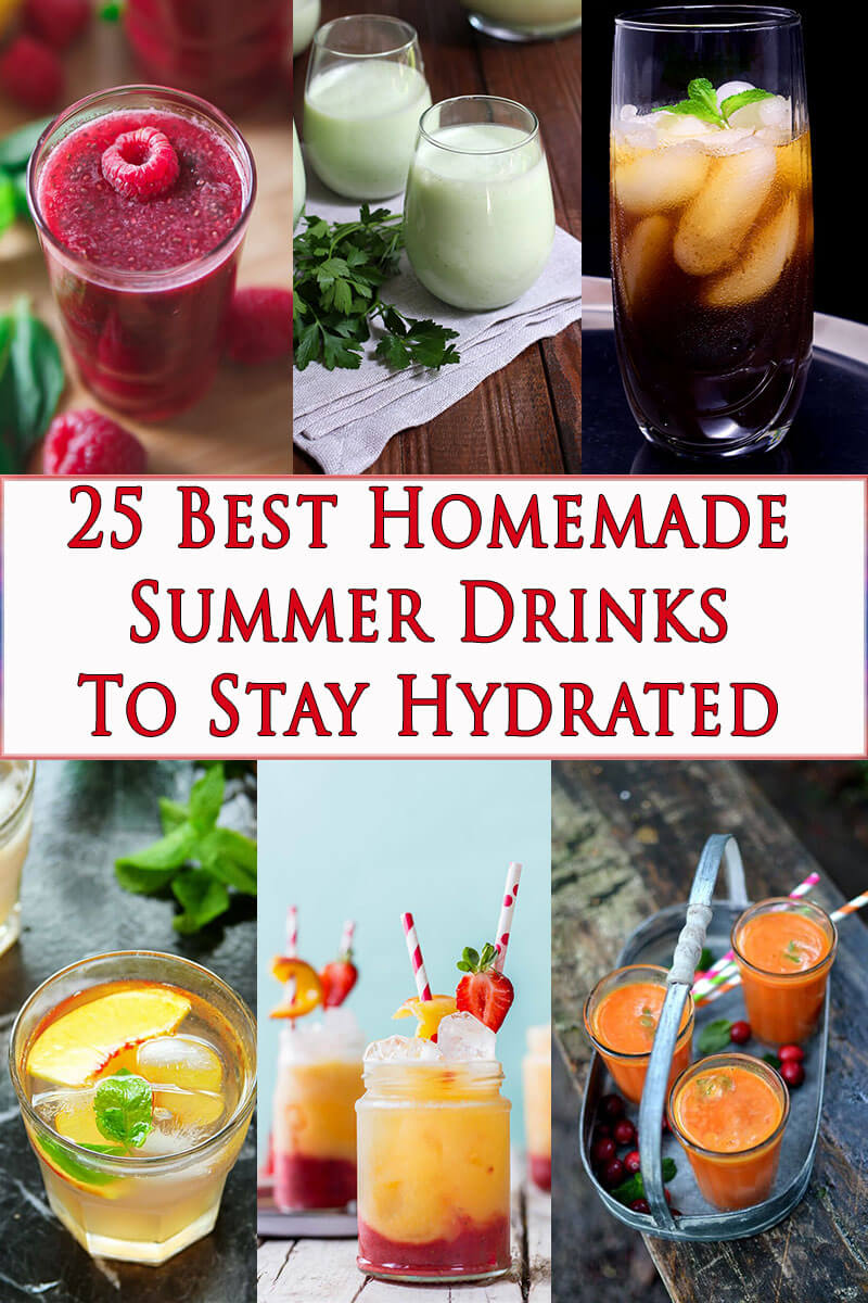 25 Best homemade summer drinks to keep you hydrated.